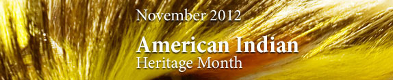 American Indian Heritage Month 2012
